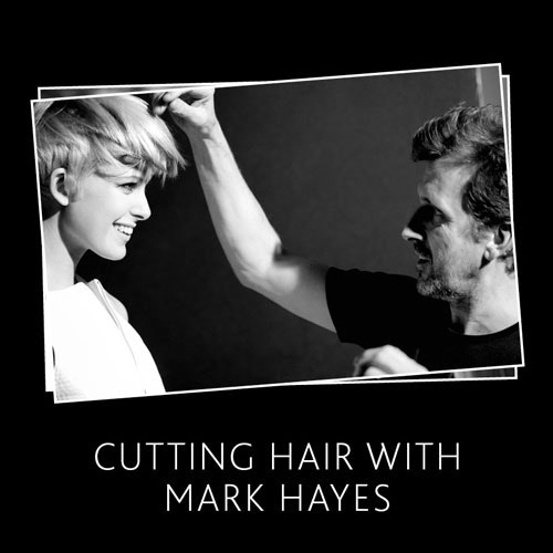 CUTTING HAIR W/ MARK HAYES