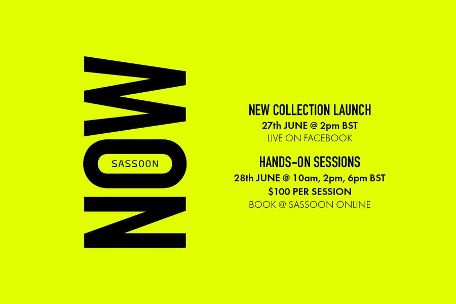 SASSOON NOW COLLECTION LAUNCH