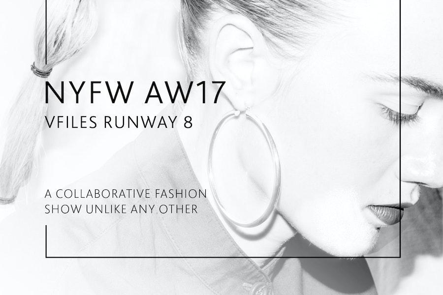 NYFW AW17 | VFILES